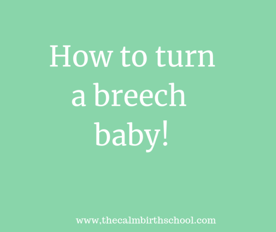 How to turn a breech baby!