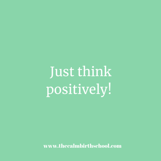 Just think positively!