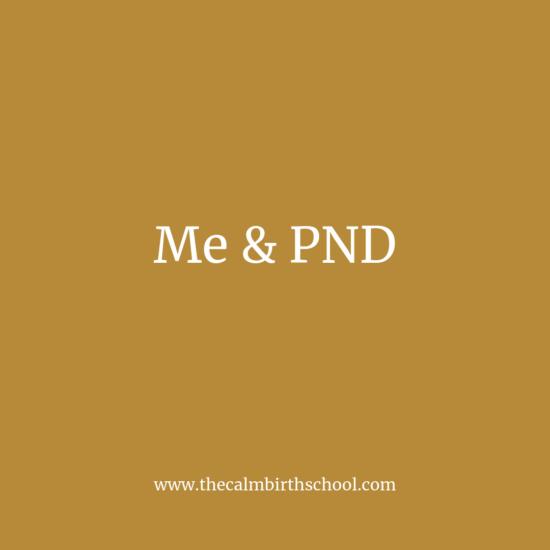 Me & PND